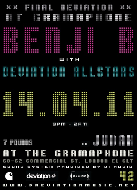 GET READY TO DEVIATE…at the last EVER Deviation at Gramaphone