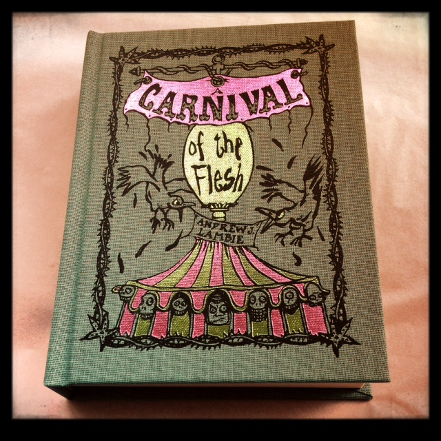 ANDREW J. LAMBIE: A Carnival of the Flesh