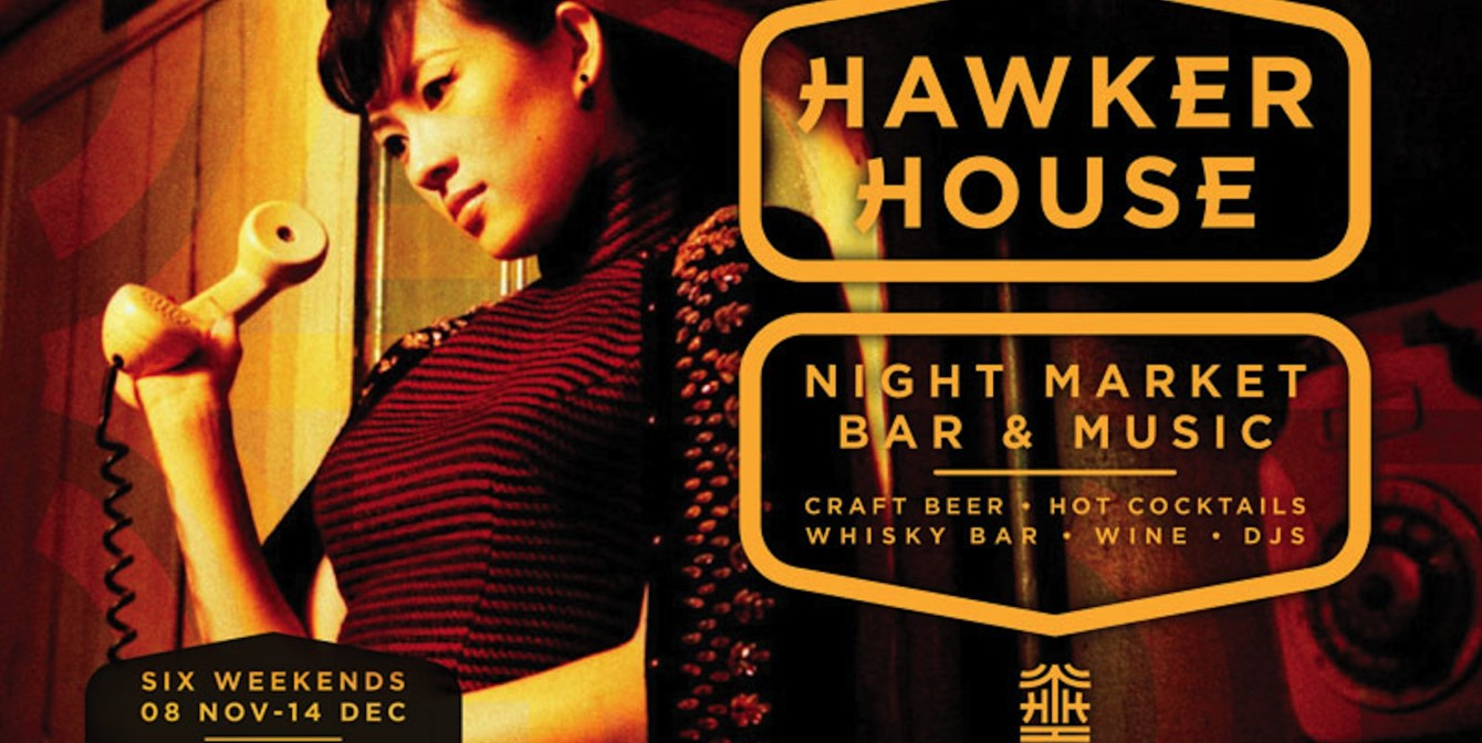 HAWKER HOUSE: Street food heads inside for the winter