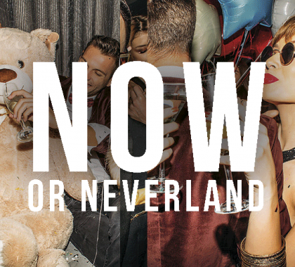 Image result for now or neverland